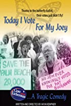 Today I Vote for My Joey (2002) Poster