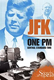 JFK: One PM Central Standard Time Poster