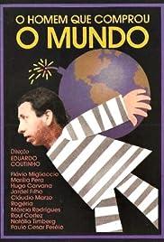 O Homem Que Comprou o Mundo Poster