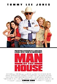 Man of the House (2005) Poster - Movie Forum, Cast, Reviews