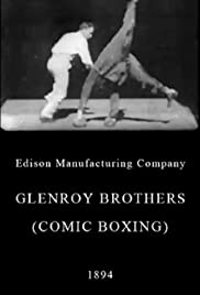 Glenroy Brothers (Comic Boxing)(1894) Poster - Movie Forum, Cast, Reviews