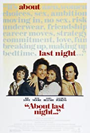 About Last Night... (1986) Poster - Movie Forum, Cast, Reviews