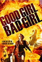 Primary image for Good Girl, Bad Girl