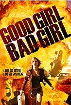 Primary image for Good Girl, Bad Girl