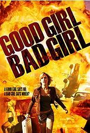 Good Girl, Bad Girl Poster