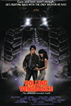 Rolling Vengeance (1987) Poster