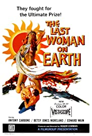 Last Woman on Earth (1960) Poster - Movie Forum, Cast, Reviews