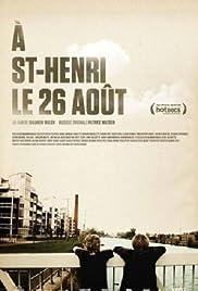 À St-Henri, le 26 août Poster