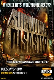 Surviving Disaster Poster - TV Show Forum, Cast, Reviews