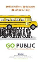 Image of Go Public: A Day in the Life of an American School District