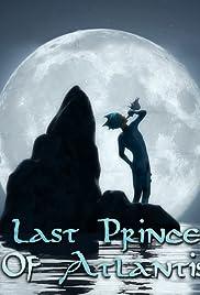 Last Prince of Atlantis Poster