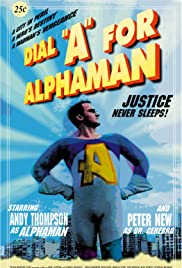 Dial 'A' for Alphaman Poster