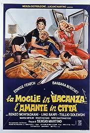 La moglie in vacanza... l'amante in città Poster