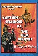 Captain Celluloid vs. the Film Pirates