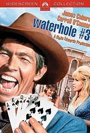 Waterhole #3(1967) Poster - Movie Forum, Cast, Reviews
