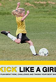 Kick Like a Girl Poster