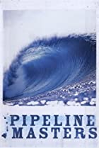 Image of Pipeline Masters
