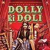 Sonam Kapoor in Dolly Ki Doli (2015)