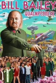 Bill Bailey: Qualmpeddler (2013) Poster - Movie Forum, Cast, Reviews