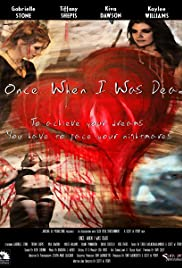 Once, When I Was Dead Poster