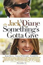 Something s Gotta Give(2003)