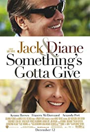Something's Gotta Give(2003) Poster - Movie Forum, Cast, Reviews