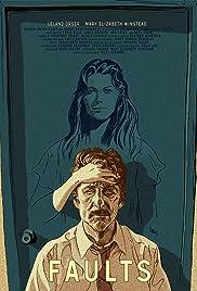 Faults(2014) Poster - Movie Forum, Cast, Reviews