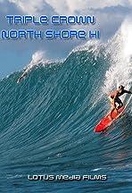 Hawaii North Shore Triple Crown