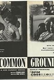 Common Ground (1990) Poster - Movie Forum, Cast, Reviews