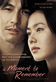 A Moment to Remember (2004) Poster - Movie Forum, Cast, Reviews