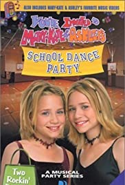 You're Invited to Mary-Kate & Ashley's School Dance Party (2000) Poster - Movie Forum, Cast, Reviews
