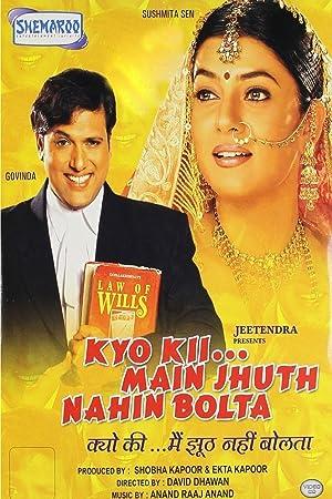 Kyo Kii... Main Jhuth Nahin Bolta Watch Online