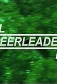 All Cheerleaders Die(2001) Poster - Movie Forum, Cast, Reviews