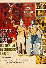 Santo y Blue Demon vs Drácula y el Hombre Lobo(1973) Poster - Movie Forum, Cast, Reviews