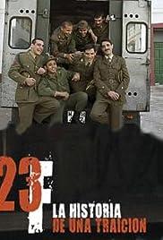 23-F: Historia de una traición Poster