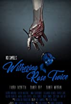 Withering Rose Twice