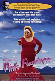 Pink Flamingos (1972) Poster - Movie Forum, Cast, Reviews