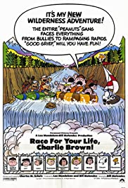 Race for Your Life, Charlie Brown(1977) Poster - Movie Forum, Cast, Reviews