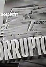 Target: The Corruptors