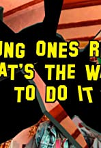 The Young Ones Reloaded: Hat's the Way to do it