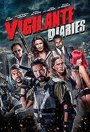 Vigilante Diaries(2016) Poster - Movie Forum, Cast, Reviews