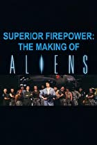 Image of Superior Firepower: The Making of 'Aliens'