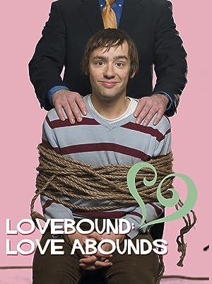 Lovebound: Love Abounds