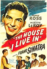 The House I Live In (1945) Poster - Movie Forum, Cast, Reviews