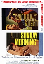 Saturday Night and Sunday Morning (1960) Poster - Movie Forum, Cast, Reviews