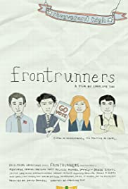 Frontrunners (2008) Poster - Movie Forum, Cast, Reviews