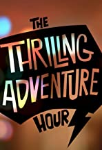 Thrilling Adventure Hour: The Documentary Web Series