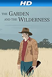 The Garden and the Wilderness Poster