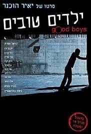 Yeladim Tovim(2005) Poster - Movie Forum, Cast, Reviews