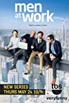 TBS Renews Men at Work — It's Got Good Ratings, But Have You Been Watching?